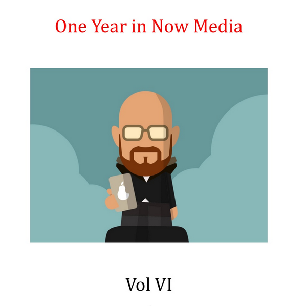 One Year in Now Media Vol VI